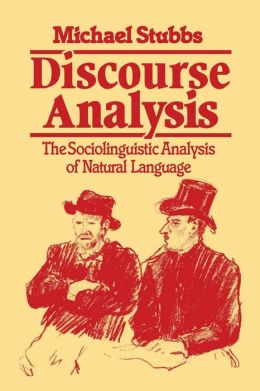 Discourse Analysis: The Sociolinguistic Analysis of Natural Language