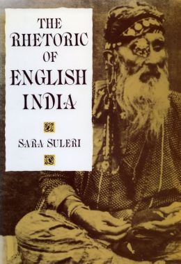 The Rhetoric of English India