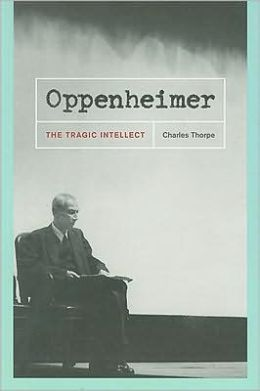 Oppenheimer: The Tragic Intellect