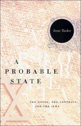 A Probable State: The Novel, the Contract, and the Jews