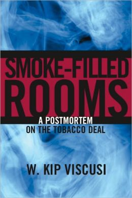 Smoke-Filled Rooms: A Postmortem on the Tobacco Deal