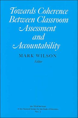Towards Coherence Between Classroom Assessment and Accountability