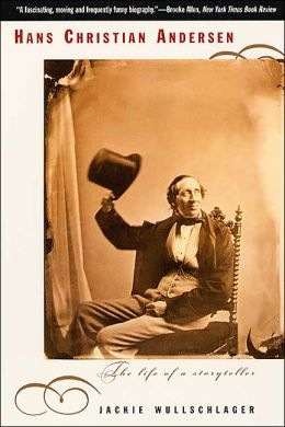Hans Christian Andersen: The Life of a Storyteller