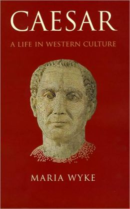 Caesar: A Life in Western Culture