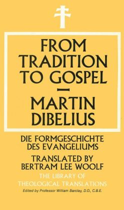 From Tradition to Gospel