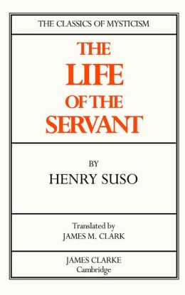Life of the Servant
