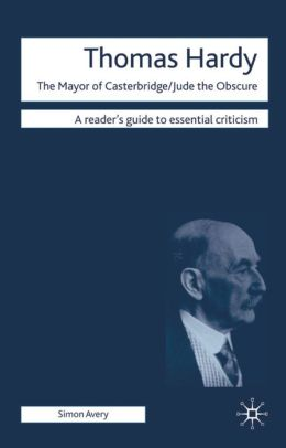 Thomas Hardy: The Mayor of Casterbridge / Jude the Obscure