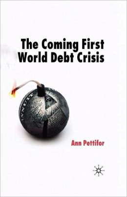 Coming First World Debt Crisis