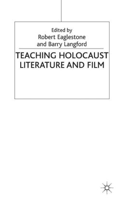 Teaching Holocaust Literature and Film