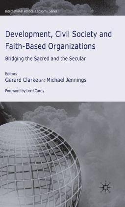 Development, Civil Society And Faith-Based Organizations