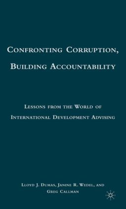 Confronting Corruption, Building Accountability: Lessons from the World of International Development Advising