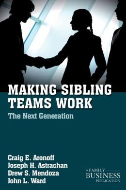 Making Sibling Teams Work: The Next Generation