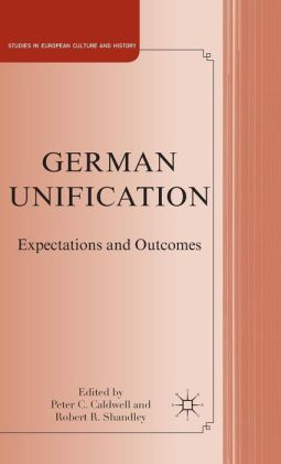 German Unification: Expectations and Outcomes