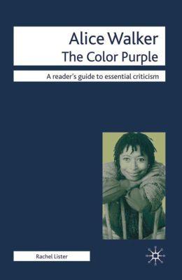 Alice Walker: The Color Purple