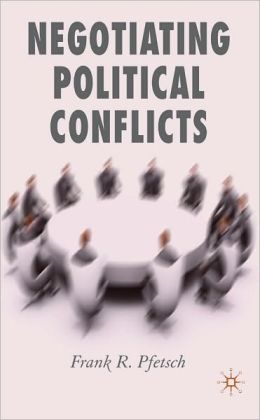 Negotiating Political Conflicts