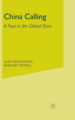 China Calling: A Foot in the Global Door