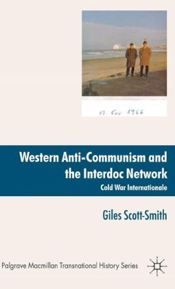 Western Anti-Communism and the Interdoc Network: Cold War Internationale