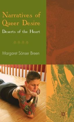 Narratives of Queer Desire: Deserts of the Heart