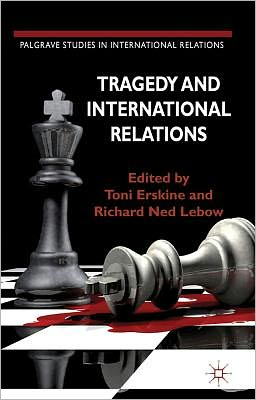 Tragedy and International Relations