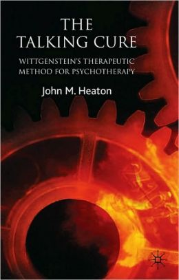 The Talking Cure: Wittgenstein's Therapeutic Method for Psychotherapy