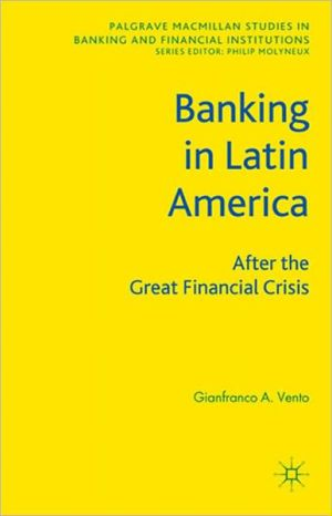 Banking in Latin America: After the Great Financial Crisis