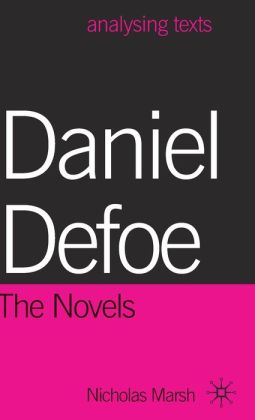 Daniel Defoe: The Novels