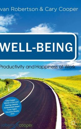 Well-being: Productivity and Happiness at Work