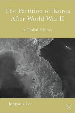 The Partition Of Korea After World War Ii