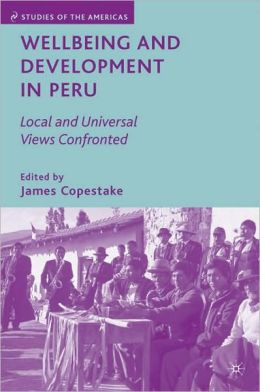 Wellbeing and Development in Peru: Local and Universal Views Confronted