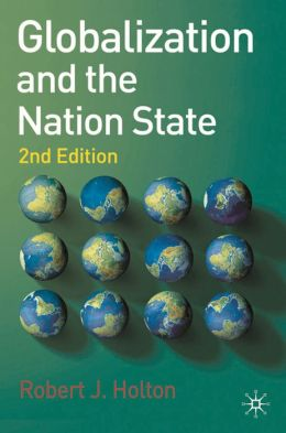 Globalization and the Nation State: Second Edition