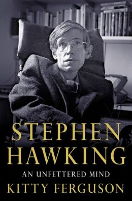 Stephen Hawking: An Unfettered Mind