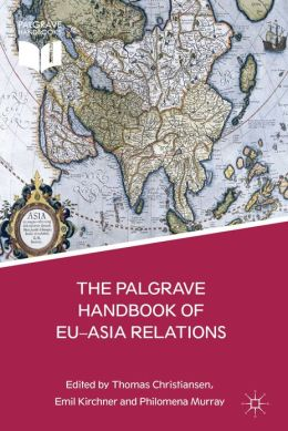 The Palgrave Handbook of EU-Asia Relations