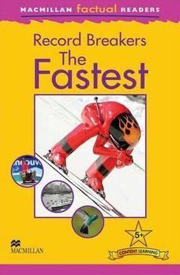 MacMillan Factual Readers: The Fastest