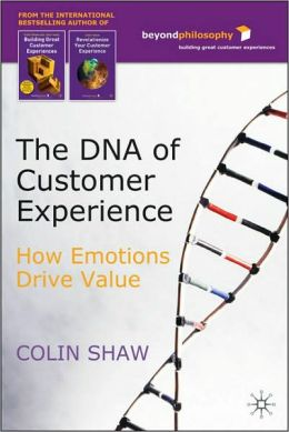 DNA of Customer Experience: How Emotions Drive Value