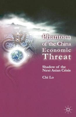 Phantom of the China Economic Threat: Shadow of the Next Asian Crisis