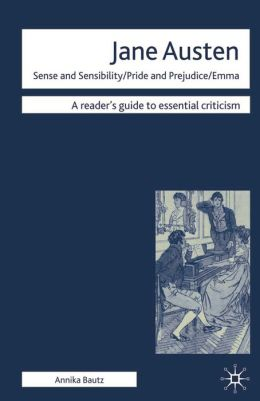 Jane Austen - Sense and Sensibility/ Pride and Prejudice/ Emma