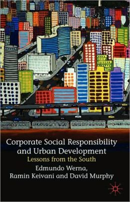 Corporate Social Responsibility And Urban Development