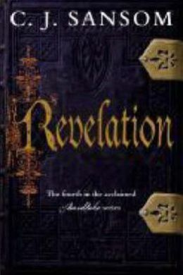 Revelation (Matthew Shardlake Series #4)