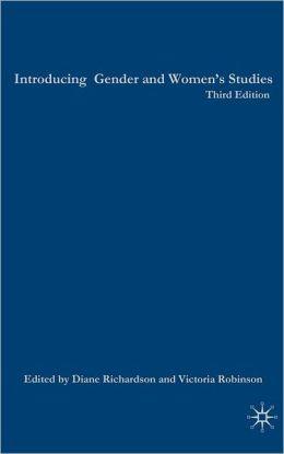 Introducing Gender & Womens Studies: Third Edition
