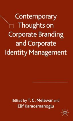 Contemporary Thoughts on Corporate Branding and Corporate Identity Management