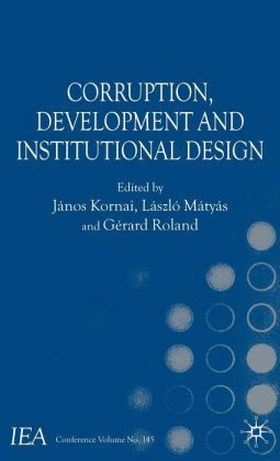 Corruption, Development and Institutional Design