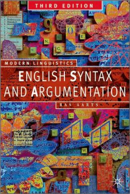 English Syntax and Argumentation, Third Edtion