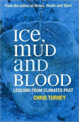 Ice, Mud and Blood: Exploring Climate Through the Ages