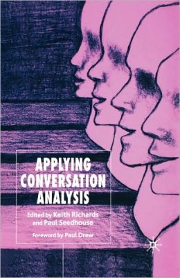 Applying Conversation Analysis