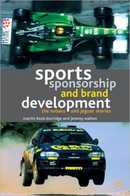 Sports Sponsorship and Brand Development: The Subaru and Jaguar Stories