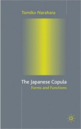 Japanese Copula: Forms and Functions