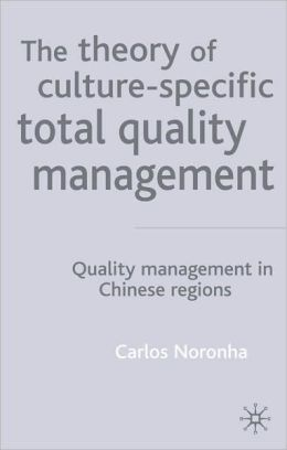 The Theory of Culture-Specific Total Quality Management