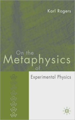 On the Metaphysics of Experimental Physics