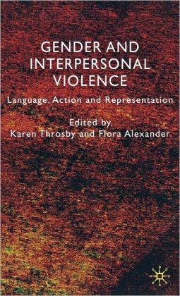 Gender and Interpersonal Violence: Language, Action and Representation