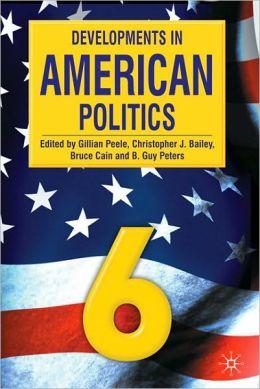 Developments in American Politics 6
